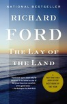 The Lay of the Land: Bascombe Trilogy (3) by Richard Ford