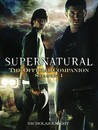 Supernatural: The Official Companion Season 1 (Supernatural : The Official Companion, #1)