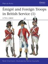 Emigre and Foreign Troops in British Service (1) 1792-1803