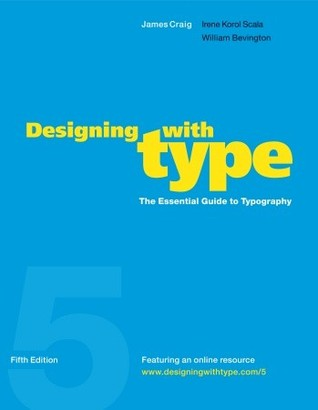 Designing with Type by James   Craig