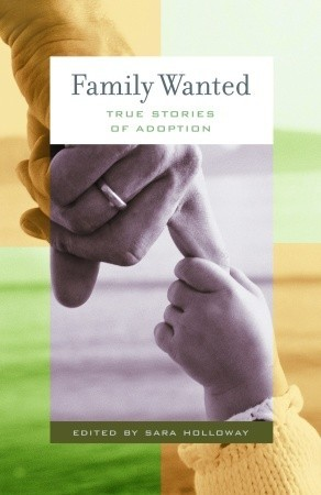 Family Wanted: Stories of Adoption