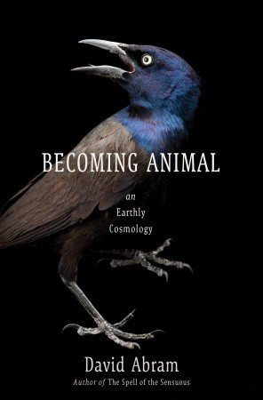 Becoming Animal by David Abram