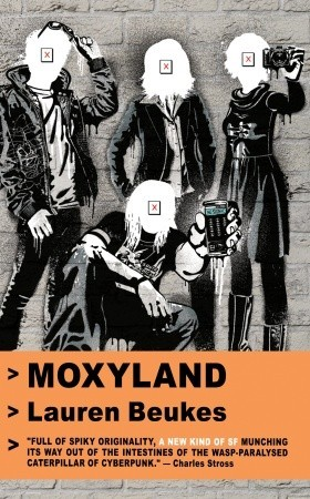 Moxyland by Lauren Beukes