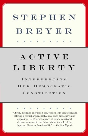 Active Liberty by Stephen G. Breyer