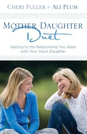 Mother-Daughter Duet by Cheri Fuller