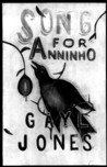 Song for Anninho