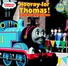 Hooray for Thomas! (Thomas & Friends): And Other Thomas the Tank Engine Stories