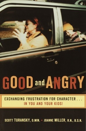 Good and Angry by Scott Turansky