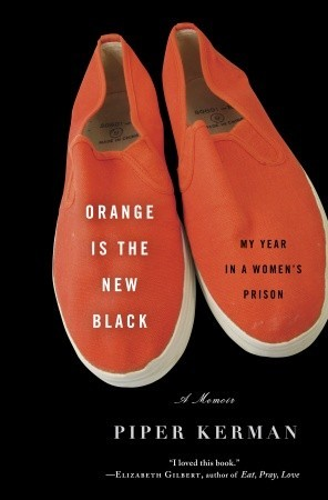 My Year in a Women's Prison  - Piper Kerman