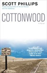 Cottonwood: A Novel