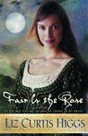 Fair Is the Rose (Lowlands of Scotland, #2)