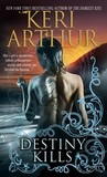 Destiny Kills (Myth and Magic, #1)