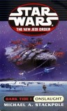 Onslaught (Dark Tide, #1) (Star Wars: The New Jedi Order, #2)