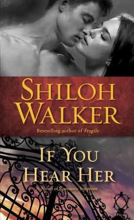 If You Hear Her by Shiloh Walker