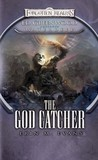 The God Catcher (Forgotten Realms: Ed Greenwood Presents Waterdeep, #5)