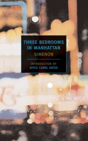 Three Bedrooms in Manhattan by Georges Simenon — Reviews