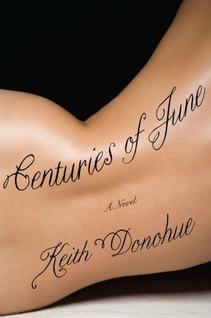 Centuries of June: A Novel