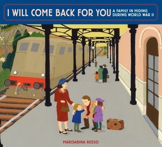 I Will Come Back for You: A Family in Hiding During World War II