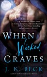 When Wicked Craves (The Shadow Keepers, #3)
