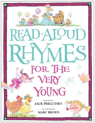Read-Aloud Rhymes for the Very Young by Jack Prelutsky