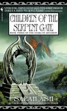 Children of the Serpent Gate (Tears of Artamon, #3)
