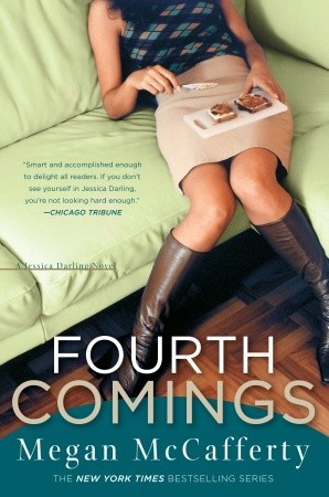 Fourth Comings by Megan McCafferty