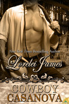 Cowboy Casanova (Rough Riders, #12)