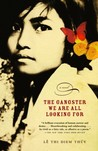 The Gangster We Are All Looking For by Lê Thi Diem Thúy