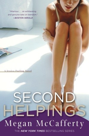 Second Helpings (Jessica Darling, #2)