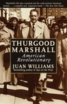 Thurgood Marshall by Juan Williams