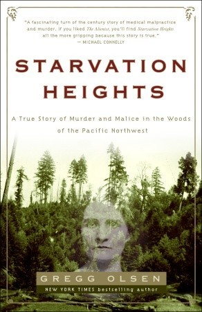 Starvation Heights by Gregg Olsen