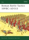 Roman Battle Tactics 109 BC–AD 313 (Elite)