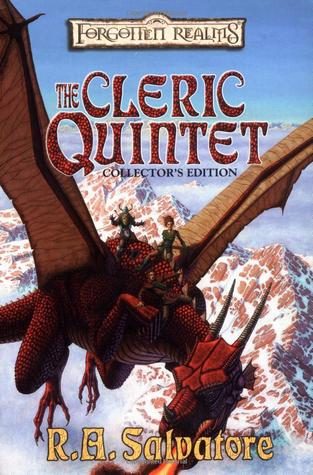 The Cleric Quintet Collector's Edition by R.A. Salvatore