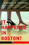 It Happened in Boston? by Russell H. Greenan