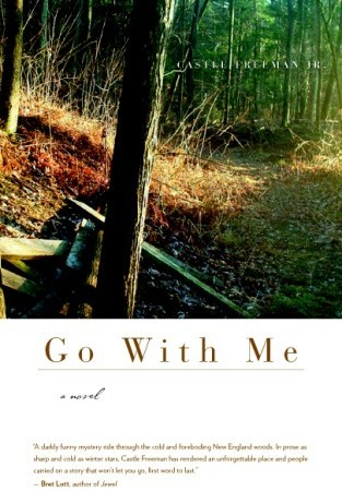 Go With Me by Castle Freeman