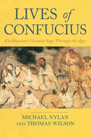 Lives of Confucius by Michael Nylan