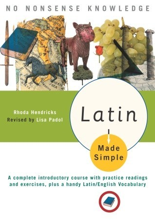 Latin Made Simple by Rhoda A. Hendricks