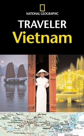 National Geographic Traveler: Vietnam (National Geographic Traveler)