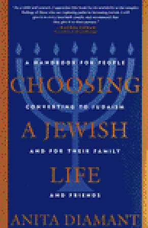 Choosing a Jewish Life by Anita Diamant