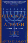 Choosing a Jewish Life: A Handbook for People Converting to Judaism and for Their Family and Friends
