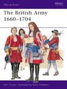 The British Army 1660-1704