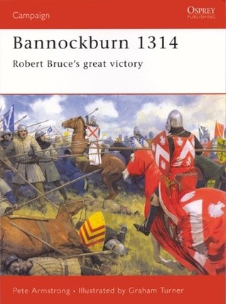 Bannockburn 1314 by Peter Armstrong