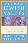 The Book of Jewish Values: A Day-by-Day Guide to Ethical Living