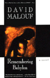 Remembering Babylon by David Malouf