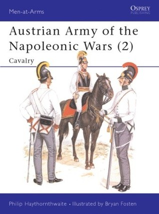 Austrian Army of the Napoleonic Wars (2): Cavalry (Men-at-arms)