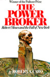 The Power Broker by Robert A. Caro