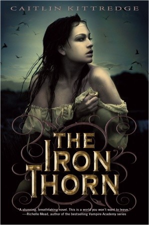 The Iron Thorn (Iron Codex, #1)