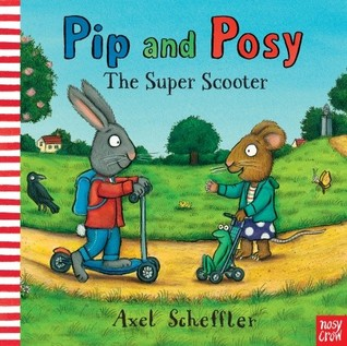 The Super Scooter by Axel Scheffler
