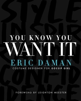 You Know You Want It by Eric Daman