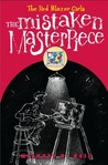 The Mistaken Masterpiece (The Red Blazer Girls, #3)